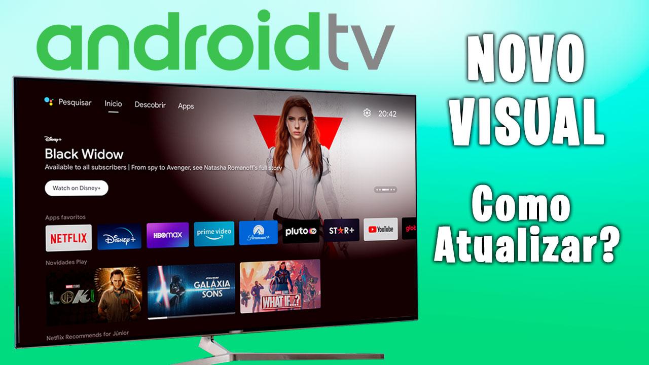 Android-TV-novo-visual-como-atualizar